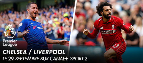 Premier League - CHELSEA / LIVERPOOL